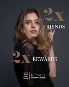 Royalty Rewards Program Lounge Hair Studio